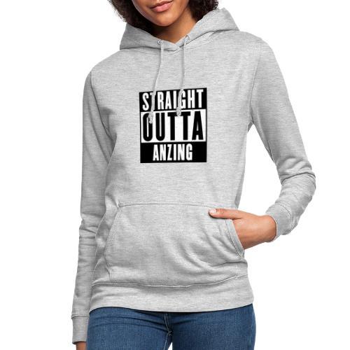STRAIGHT OUTTA ANZING - Frauen Hoodie