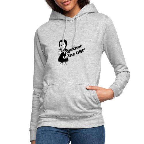 Together to the UBI - Women's Hoodie