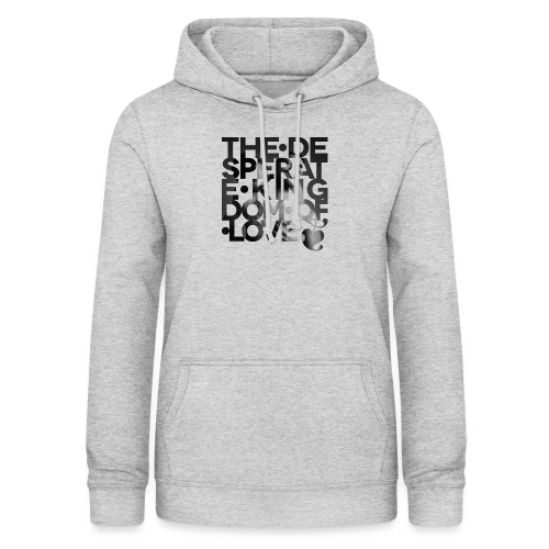 Desperate Kingdom of Love - Women's Hoodie