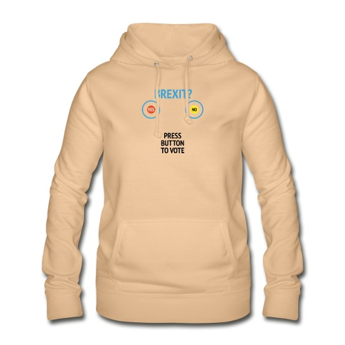 Brexit: Press Button To Vote - Dame hoodie
