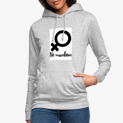 No Manbun - Frauen Hoodie