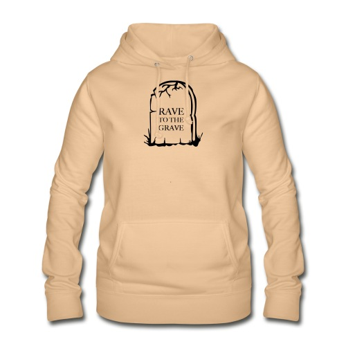 Rave to the Grave - Women's Hoodie