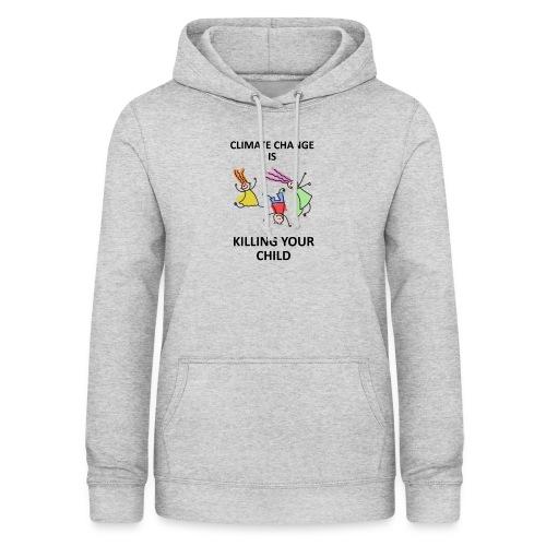 Save your child - Sweat à capuche Femme