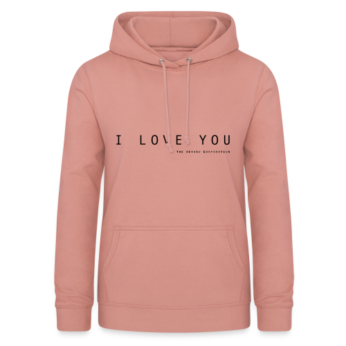 I Love You by The Nerved Corporation - Women's Hoodie
