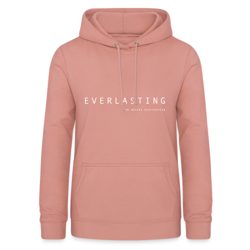 Everlasting TNC - Women's Hoodie