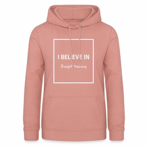 I believe in - Frauen Hoodie
