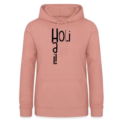 Holi Hai! - Frauen Hoodie