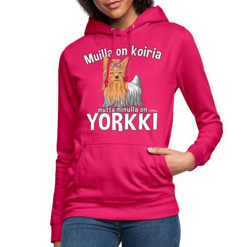 Yorkki Koiria - Naisten huppari