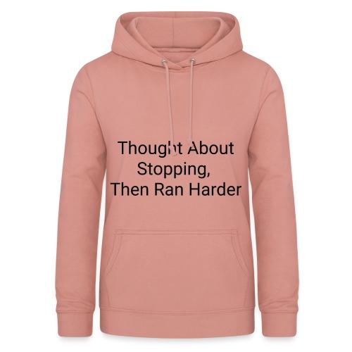 Motivational quote - Women's Hoodie