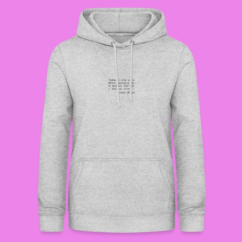 Fashion is what youre offered four times a year by - Women's Hoodie