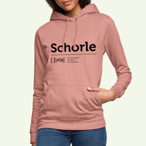 Schorle Lautschrift - Frauen Hoodie