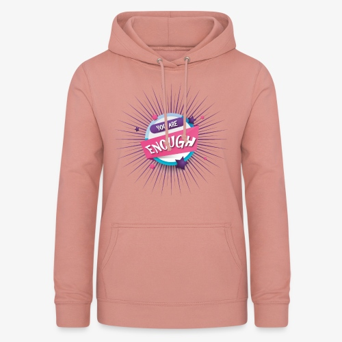 You are enough - Frauen Hoodie
