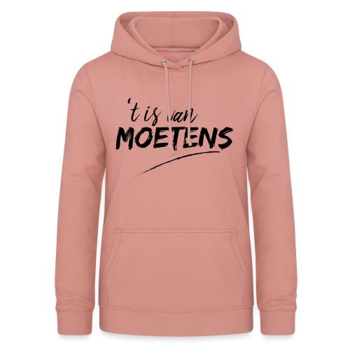 Het is van Moetens - Vrouwen hoodie