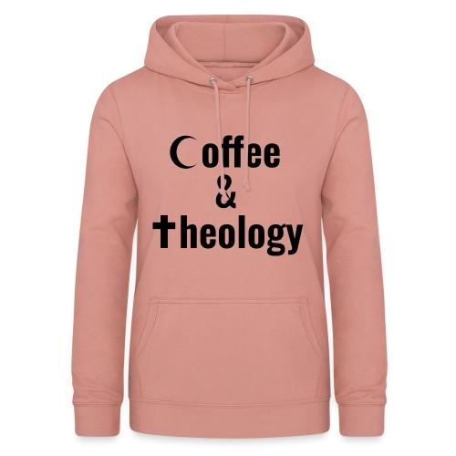 Coffee & Theology - Frauen Hoodie