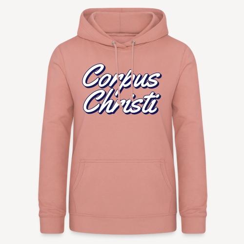 CORPUS CHRISTI - Women's Hoodie
