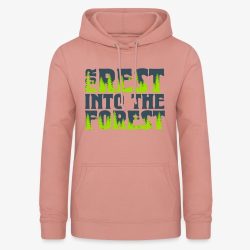For Rest Into The Forest - Frauen Hoodie