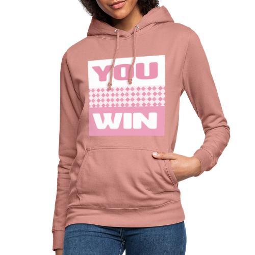 you win 25 - Women's Hoodie
