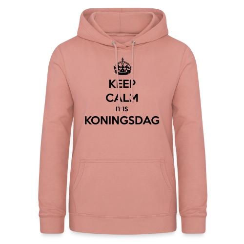 KEEP CALM IT IS KONINGSDAG - Vrouwen hoodie