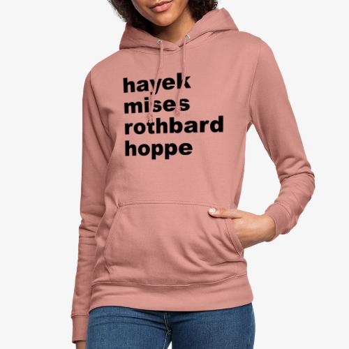 Hayek Mises Rothbard Hoppe - Frauen Hoodie
