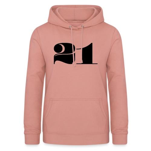 21 - TWENTY ONE - Women's Hoodie
