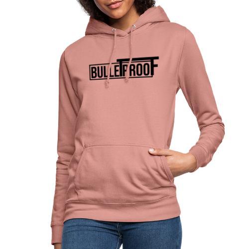 Bulletproof Black - Vrouwen hoodie
