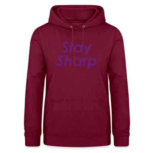 Stay Sharp - Felpa con cappuccio da donna