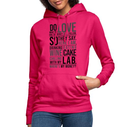 Wine, Cake, Lab III - Naisten huppari