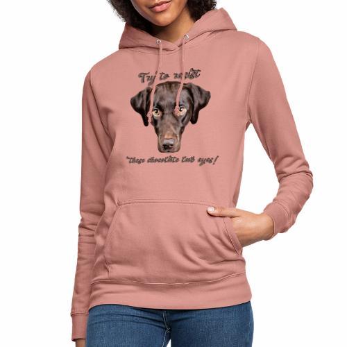 Labrador chocolate lab Labbi Spruch - Frauen Hoodie
