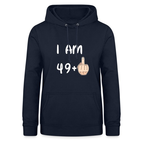 50th Birthday - I am 49+1 T shirt Hoodie Sweater - Felpa con cappuccio da donna