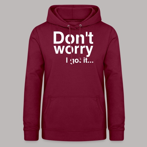 Don't worry - Frauen Hoodie