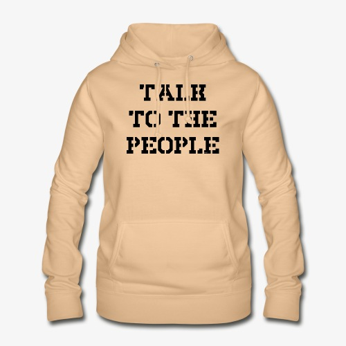 Talk to the people - schwarz - Frauen Hoodie