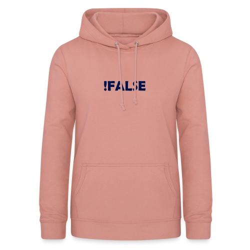 !False - Frauen Hoodie