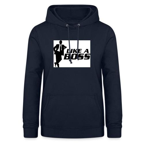 like a boss - Vrouwen hoodie