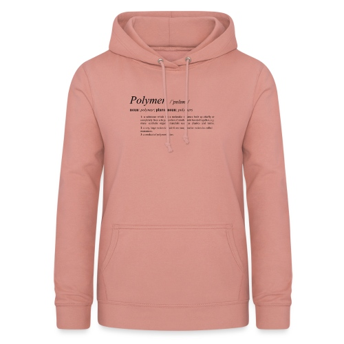 Polymer definition. - Women's Hoodie