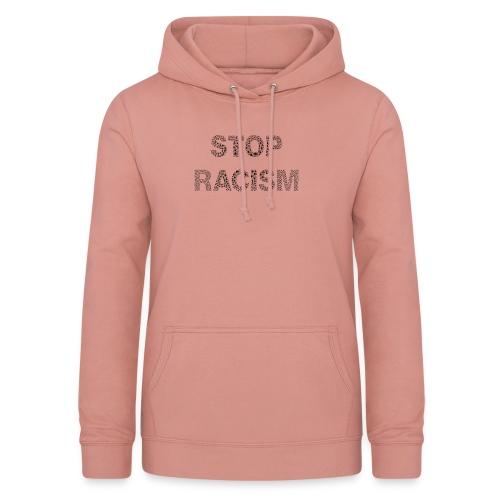 STOP RACISM T-Shirt Design für Jedermann - Frauen Hoodie