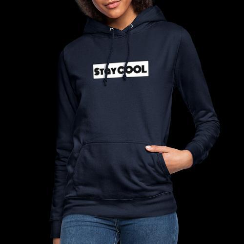 Stay COOL - Vrouwen hoodie