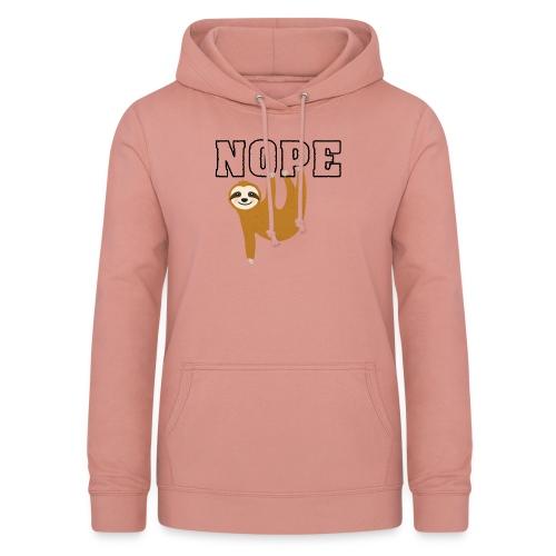 Nope Funny Sloth Fan - Frauen Hoodie