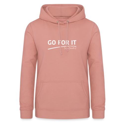 GO FOR IT - Frauen Hoodie