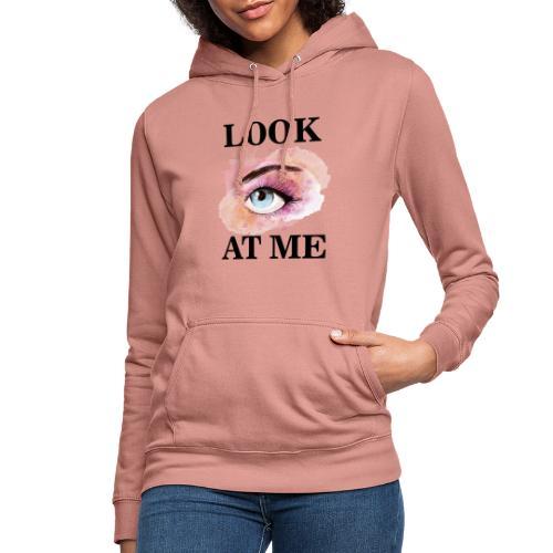 LOOK AT ME - Sudadera con capucha para mujer