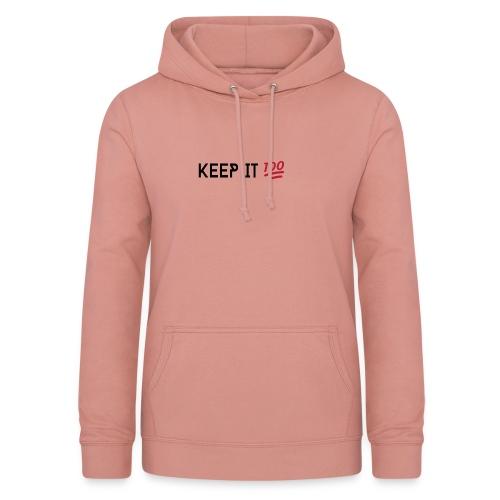 KEEP IT 100 ZWART png - Vrouwen hoodie