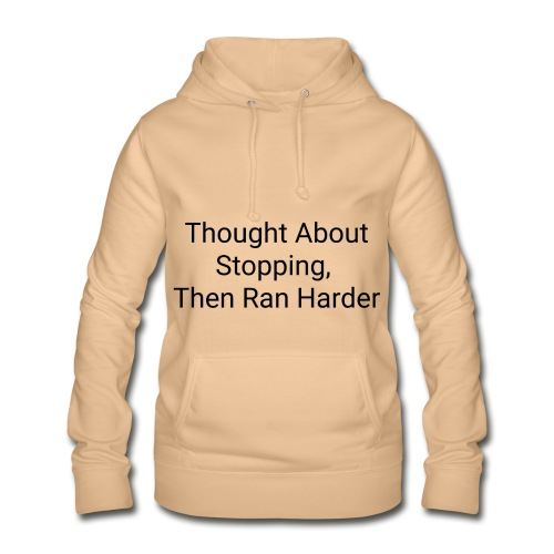 Motivational quote - Women's Hoodie