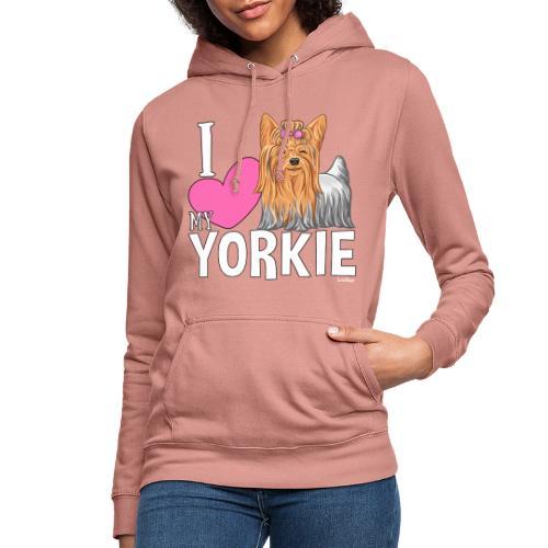 I love my Yorkie - Naisten huppari