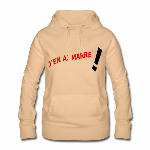 J'EN AI MARRE ! - Women's Hoodie