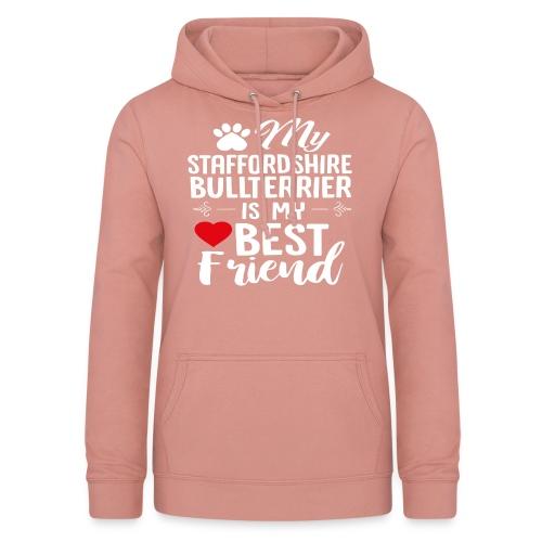MYBESTFRIEND-STAFFORDSHIRE BULLTERRIER - Frauen Hoodie