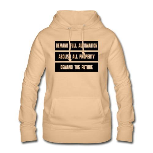DEMAND THE FUTURE - Women's Hoodie