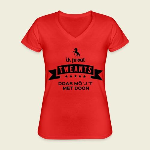 Ik proat Tweants...(donkere tekst) - Klassiek vrouwen T-shirt met V-hals