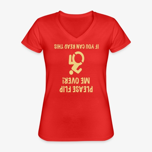 > Rolstoel gebruiker op zijn kop - Klassiek vrouwen T-shirt met V-hals