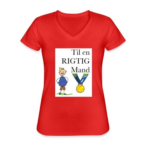 En rigtig mand - Klassisk dame T-shirt med V-udskæring