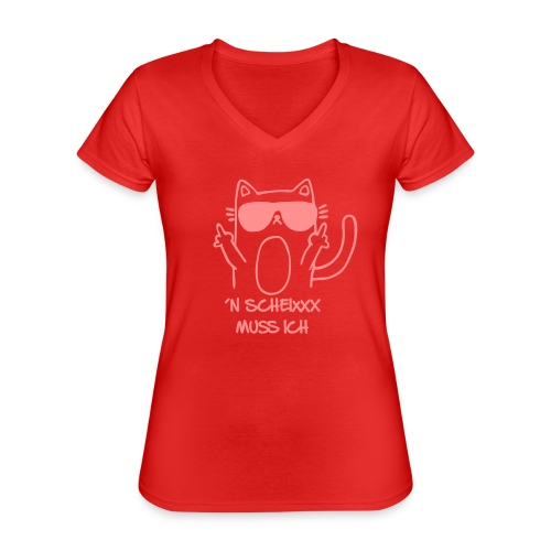 Vorschau: n scheixxx muss ich - Klassisches Frauen-T-Shirt mit V-Ausschnitt