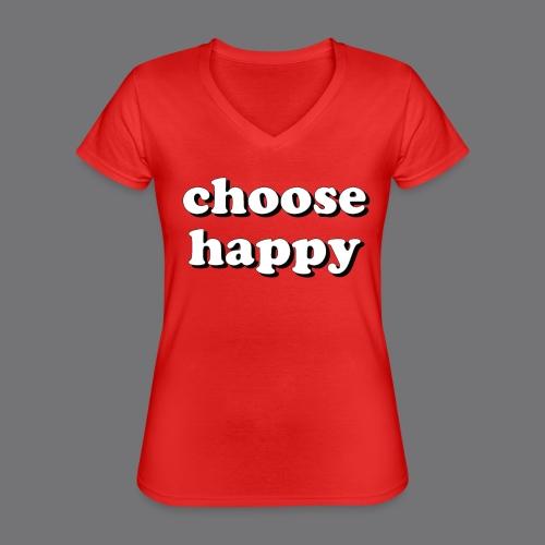 CHOOSE HAPPY Tee Shirts - Classic Women's V-Neck T-Shirt